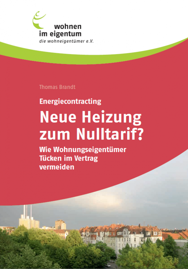 Energiecontracting - Neue Heizung zum Nulltarif?