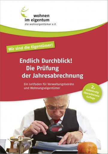 Endlich Durchblick! Die Prüfung der Jahresabrechnung - Ratgeber (PDF)
