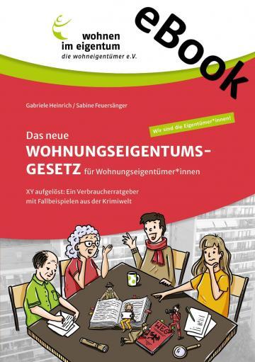 eBook (PDF):Das neue Wohnungseigentumsgesetzfür Wohnungseigentümer*innen.